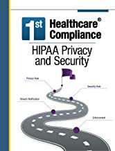 First Healthcare Compliance HIPAA Privacy and Security