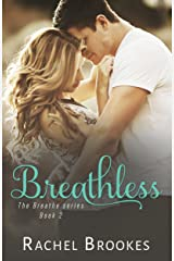 Breathless (The Breathe Series Book 2) Kindle Edition