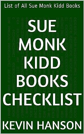 Sue Monk Kidd Books Checklist: List of All Sue Monk Kidd Books (English Edition)