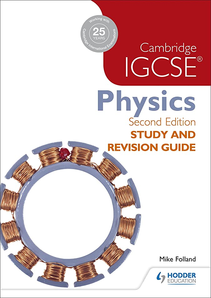 お尻嵐が丘生物学Cambridge IGCSE Physics Study and Revision Guide 2nd edition (Study & Revision Guide) (English Edition)
