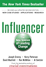 Influencer: The New Science of Leading Change, Second Edition