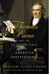 Thomas Paine and the Clarion Call for American Independence Kindle Edition