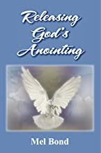 Releasing God's Anointing