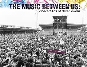 The Music Between Us: Concert Ads of Duran Duran