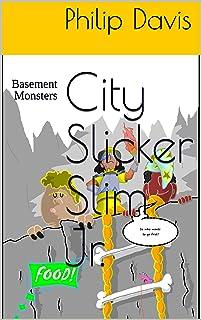 City Slicker Slim Jr.: Basement Monsters (English Edition)