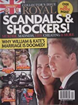 Royal Scandals and Shockers Prince William and Kate Middleton Magazine