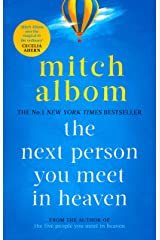 The Next Person You Meet in Heaven: A gripping and life-affirming novel from a globally bestselling author Kindle Edition