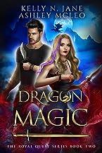 Dragon Magic: A Dragon Shifter Fantasy Adventure (The Royal Quest Book 2)