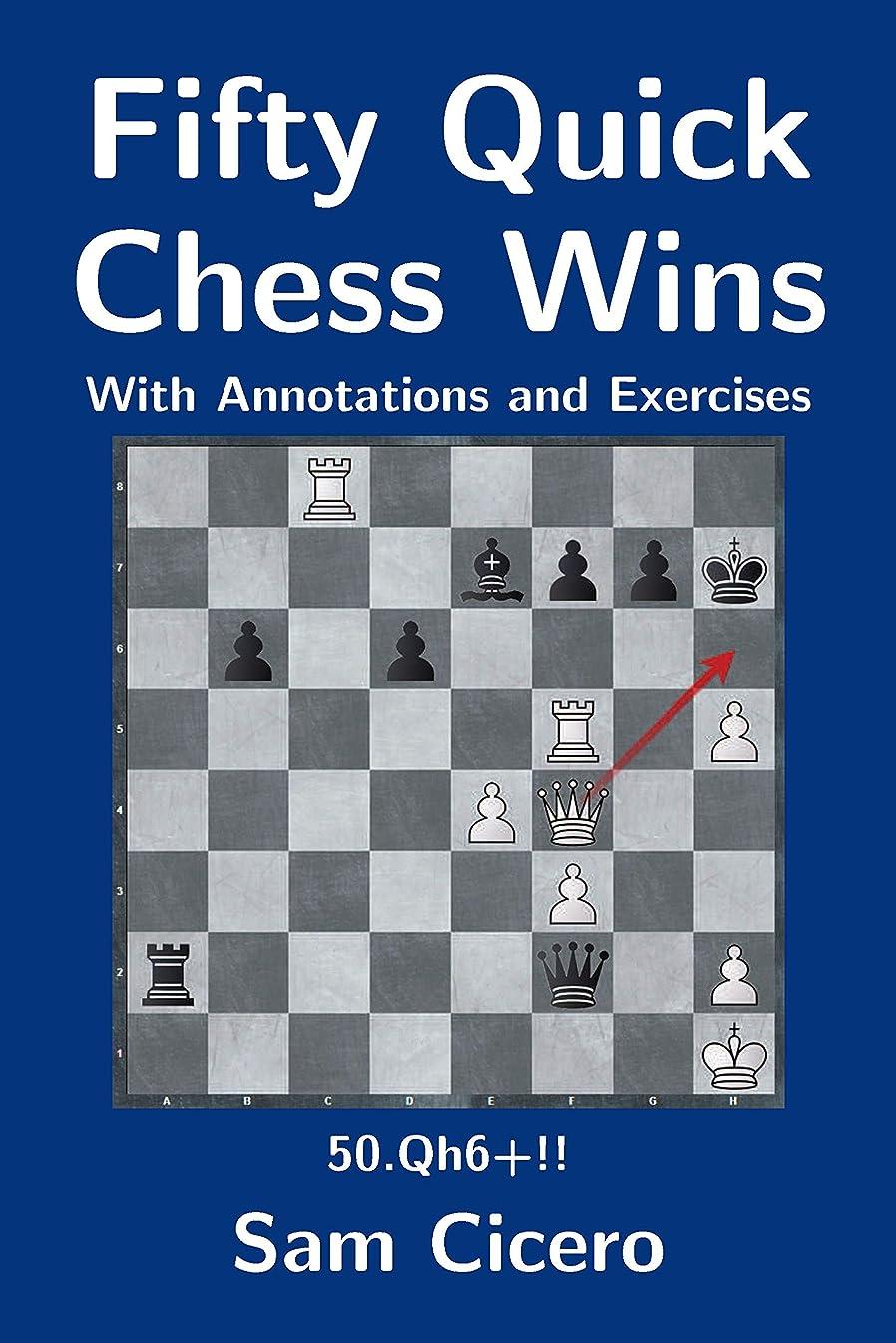 埋め込むトリクルプレビスサイトFifty Quick Chess Wins with Annotations and Exercises (English Edition)