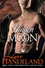 Hidden Moon: A Sexy Shifter Paranormal Romance Series (The Nightcreature Novels Book 7)