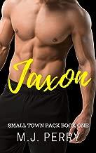 Jaxon: A Werewolf Shifter Romance (Small Town Pack Book 1)