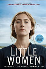 Little Women: The Original Classic Novel Featuring Photos from the Film! Kindle Edition