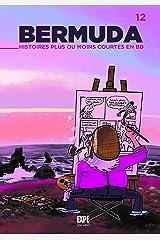 Projet bermuda, tome 12. histoires plus ou moins courtes Hardcover