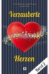 Verzauberte Herzen Band 2: Von Traumprinzen und Prinzenträumen Kindle Ausgabe