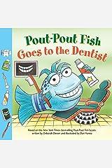 Pout-Pout Fish: Goes to the Dentist (A Pout-Pout Fish Paperback Adventure) Kindle Edition