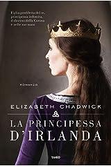 La principessa d'Irlanda Formato Kindle