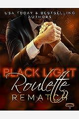 Black Light: Roulette Rematch (Black Light Series Book 20) Kindle Edition