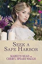 Seek a Safe Harbor (Women of Monterey Book 1)
