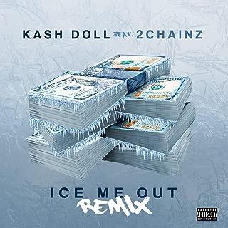 Ice Me Out [Explicit] (Remix)