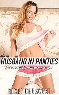 HUSBAND IN PANTIES (Crossdressing, Feminization, First Time)