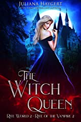 The Witch Queen: Rite of the Vampire (Rite World Book 2) Kindle Edition
