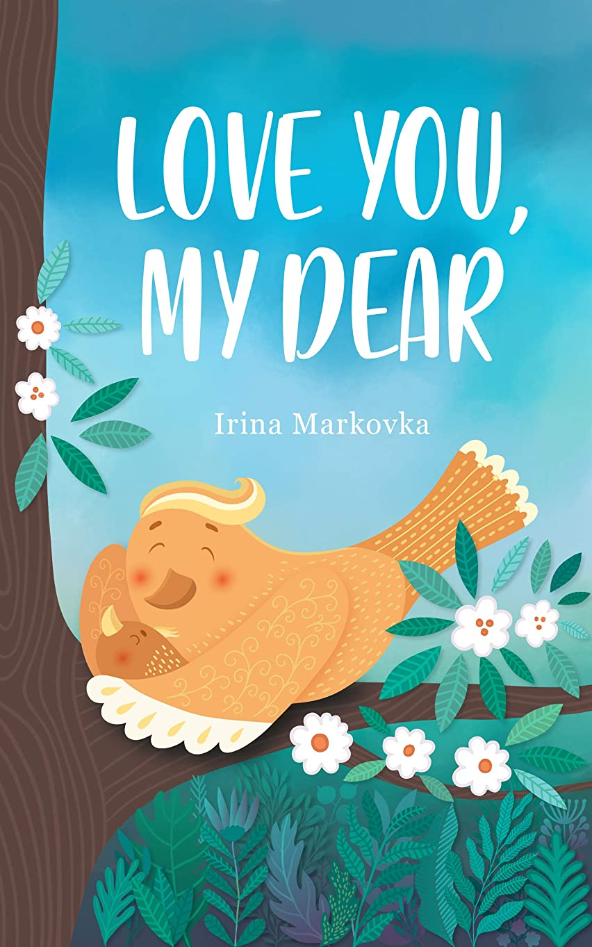 闇苦行他のバンドでLove You, My Dear: Rhyming Book for Toddlers with Hidden Pictures For Early Readers About Feelings (English Edition)