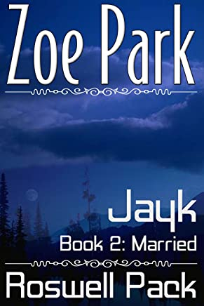 Jayk: Married (Roswell Pack Book 2) (English Edition)