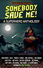 Somebody, Save Me!: Superheroes and Vile Villains Book 5