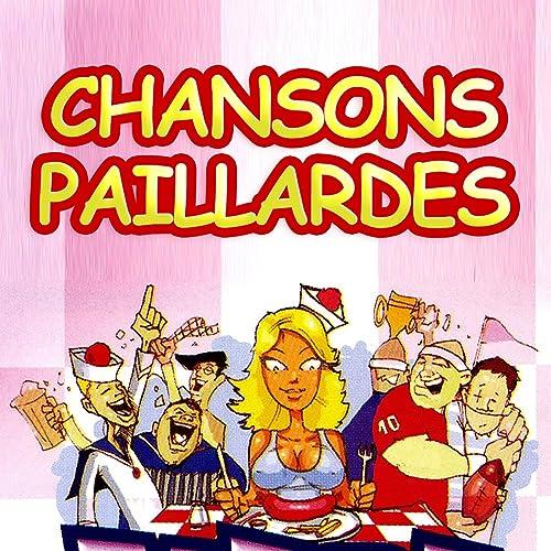 MP3 TÉLÉCHARGER CHANSONS GRATUIT PAILLARDES