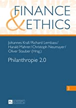 Philanthropie 2.0 (Finance and Ethics 3) (German Edition)