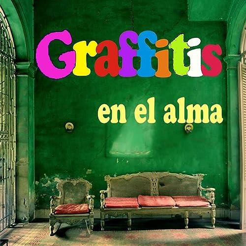 Amazon.com: Graffitis En El Alma: Graffitis En El Alma: MP3 ...
