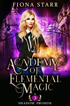 Shadow Promise (Academy of Elemental Magic Book 3)