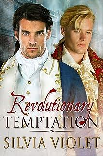 Revolutionary Temptation (Revolutionaries Book 1)