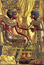 The Lost Queen: Ankhsenamun, Widow of King Tutankhamun (Sojourn in Egypt Book 3)