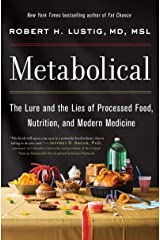 Metabolical: The Lure and the Lies of Processed Food, Nutrition, and Modern Medicine (English Edition) Formato Kindle
