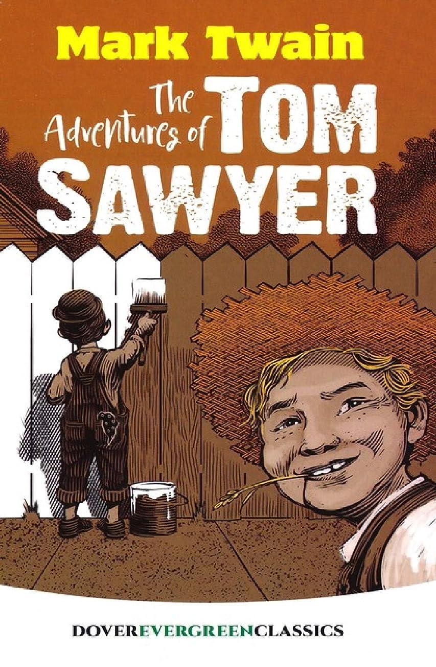 支払う相互接続緩むThe Adventures of Tom Sawyer (English Edition)