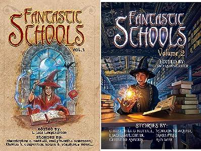 Fantastic Schools Anthologies