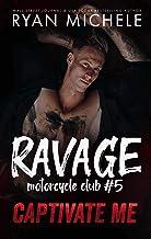Captivate Me (Ravage MC #5): A Motorcycle Club Romance