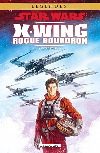 Star Wars - X-Wing Rogue Squadron - Intégrale T01