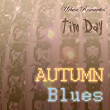 Autumn Blues by Tim Day; Lounge Music App; Urban Romantics