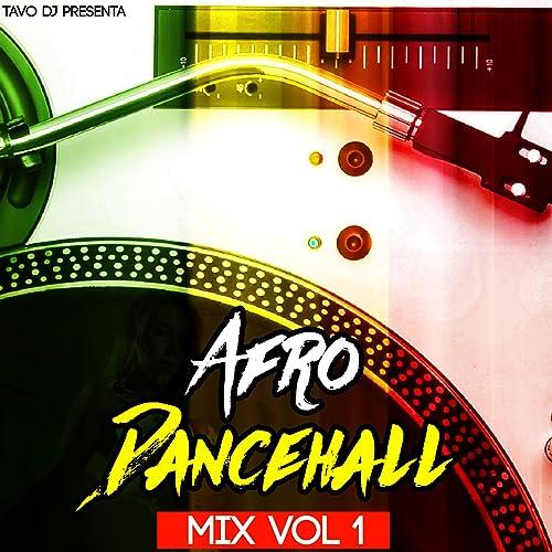 Afro DanceHall Mix by Tavo DJ on Amazon Music - Amazon com