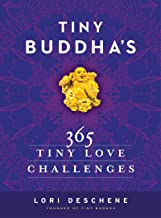 Tiny Buddha's 365 Tiny Love Challenges (English Edition)