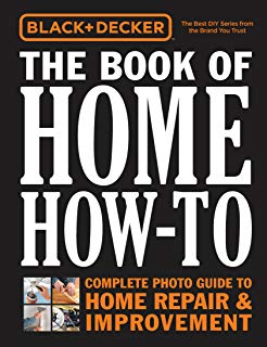 Black & Decker The Book of Home How-To