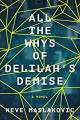 All the Whys of Delilah's Demise Kindle Edition