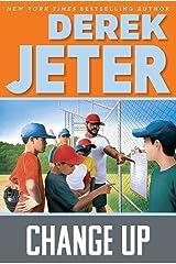 Change Up (Baseball Series Book 3) Kindle Edition