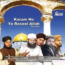 Karam Ho Ya Rasool Allah - Islamic Naats