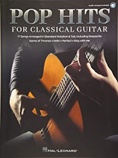 Pop Hits for Classical Guitar: 17 Songs Arranged in Standard Notation & Tab with Audio Demo Tracks