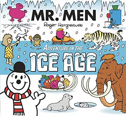 Mr. Men Adventures in the Ice Age (Mr. Men & Little Miss Adventure Series) (English Edition)
