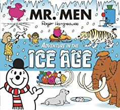 Mr. Men Adventures in the Ice Age (Mr. Men & Little Miss Adventure Series) (English Edition)