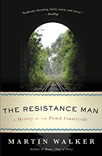 The Resistance Man: A Mystery of the French Countryside (Bruno, Chief of Police Book 6)
